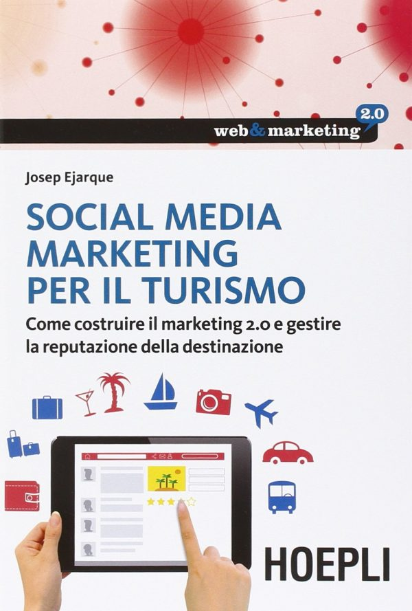 Social Media Marketing per il turismo, HoepliTurismo