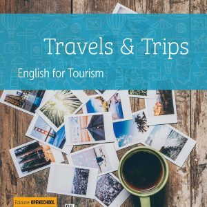 Travels & trips. English for tourism Hoepli